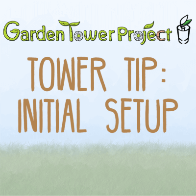 Tower Tips: Intitial Setup