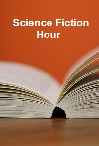 Science Fiction Hour Image