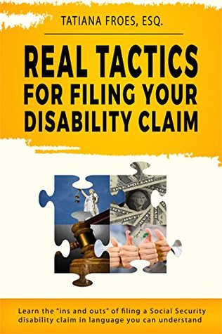 Cover image of Real Tactics for Filing Your Disability Claim