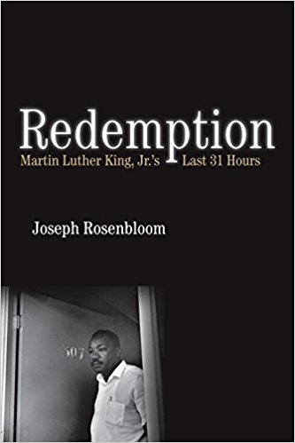 Cover image of Redemption: Martin Luther King Jr.'s Last 31 Hours