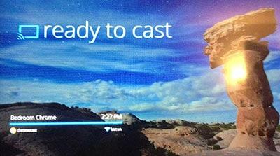 Chromecast - Ready to Cast