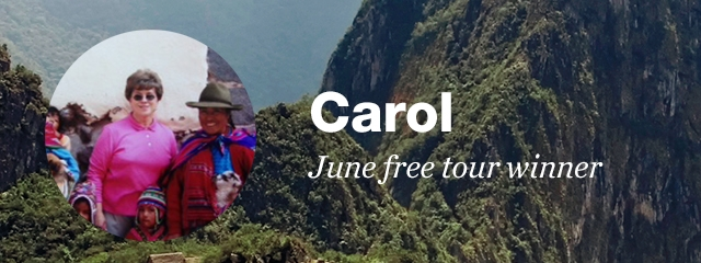 Our June free tour winner, Carol