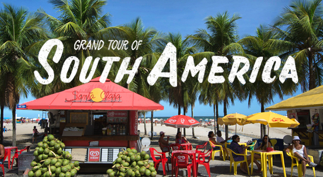 See our Grand Tour of South America