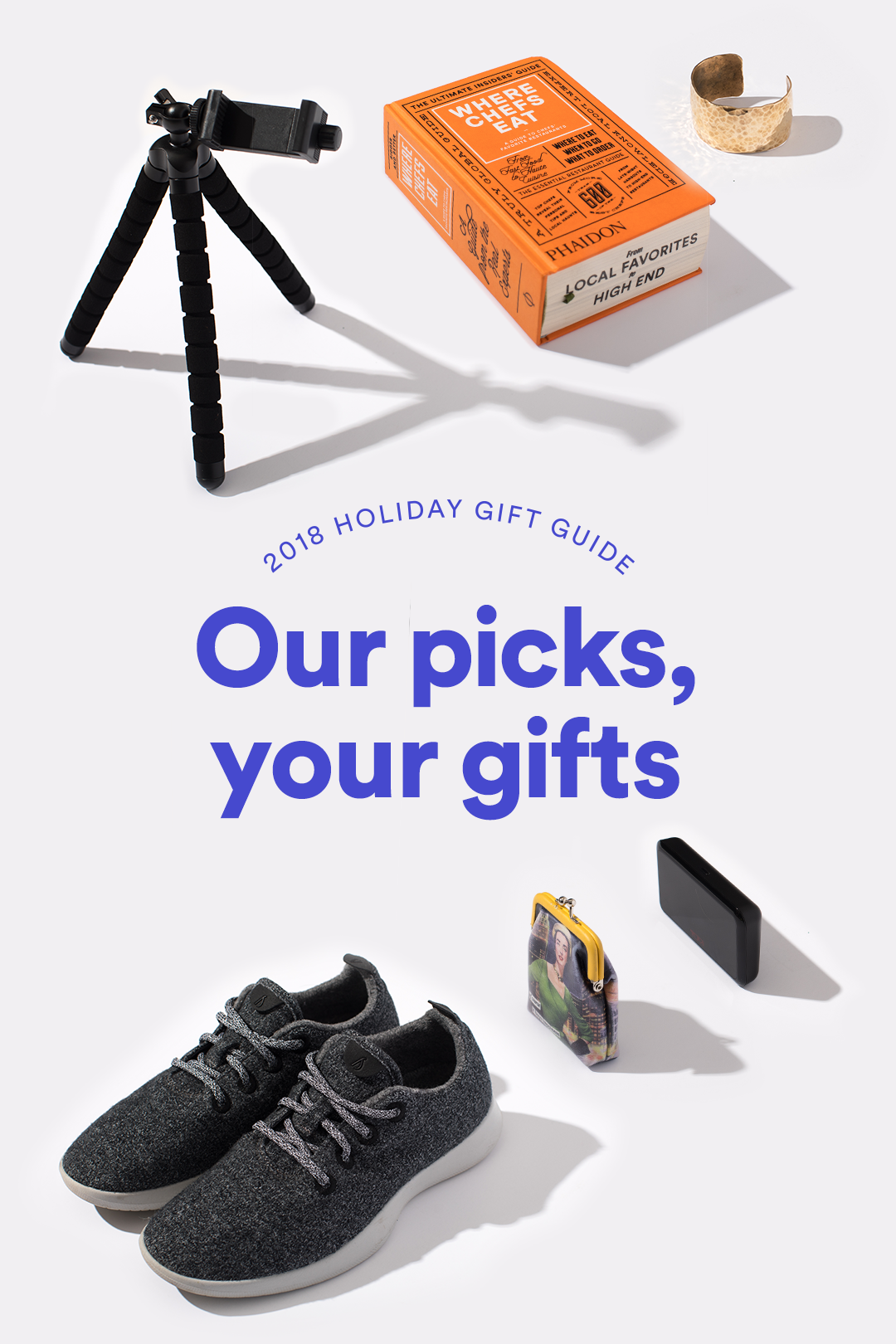"shoes, a tripod, an orange book, and a gold cuff on a white background with text ""our picks, your gifts"""