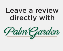 Leave us a review directly with Palm Garden button