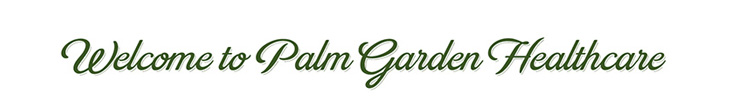 Welcome to Palm Garden Healthcare banner