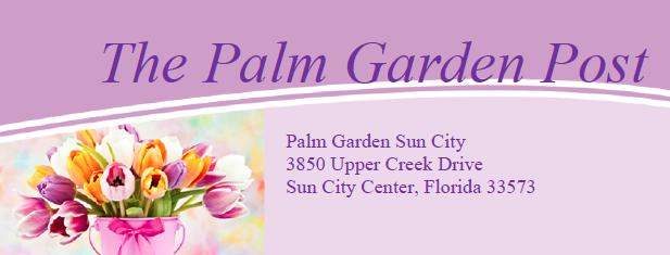 Palm Garden Sun City Center newsletter