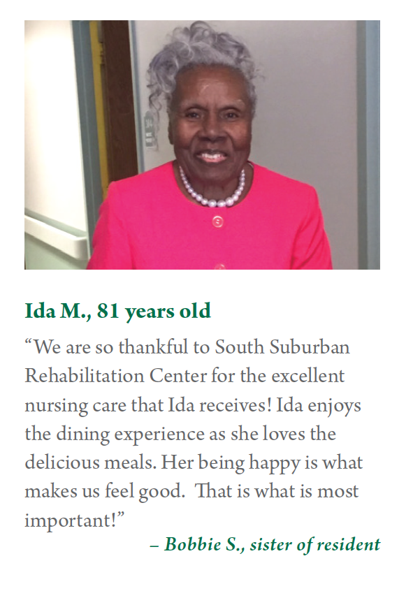 Bobbie who is thankful to South Suburban for the excellent nursing care that Ida receives