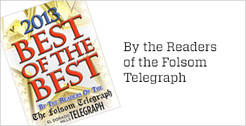 2013 Best of the Best voted by the readers of the Folsom Telegraph