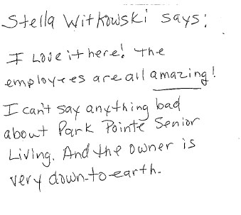 Stella wrote that she loves it here and the employees are all amazing