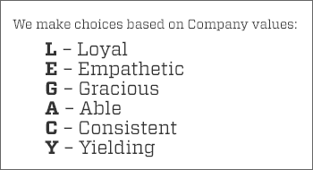 Legacy Healthcare Company values: Loyal, Empathetic, Gracious, Able, Consistent, and Yielding