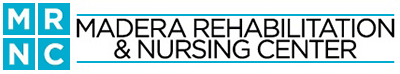 Madera Rehabilitation and Nursing Center