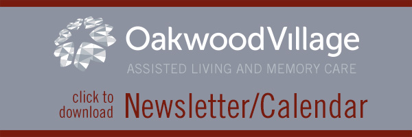 Oakwood Village Assisted Living and Memory Care Newsletter/Calendar button