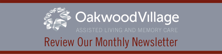 Oakwood Village review our monthly newsletter banner