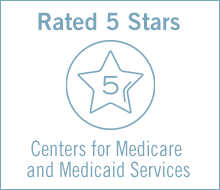 Rated 5-stars by the Centers for Medicare and Medicaid Services