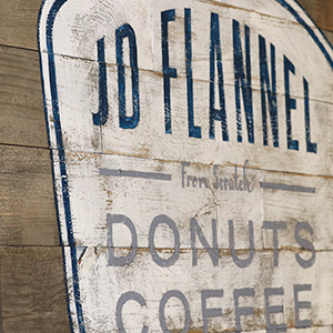 JD Flannel sign