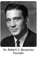 Dr. Robert J. Bowersox, Founder