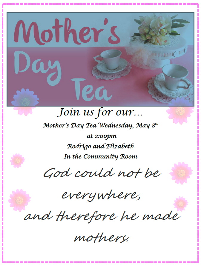 Mother's Day Tea flyer for Wednesday May 8th at 2 pm