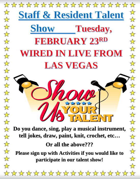Staff And Resident Talent Show On February 23rd