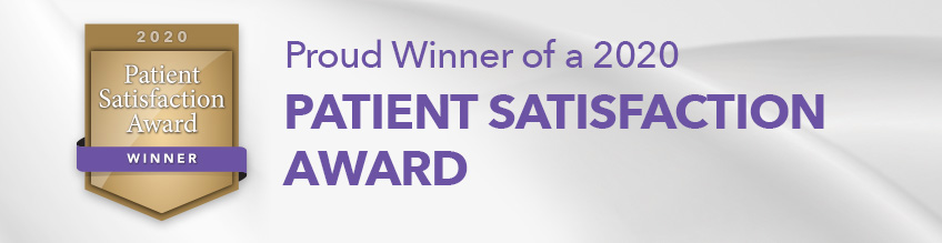 Proud Winner of 2020 Patient Satisfaction Award