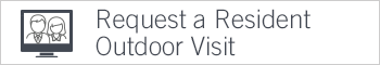 Request a Resident Outdoor visit button