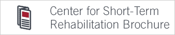 center for short-term rehabilitation brochure