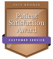 2019 Bronze Patient Satisfaction Award for Customer Service