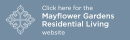 Go to Mayflower Gardens Residential Living button