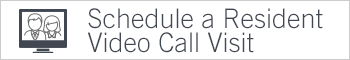 schedule a resident video call visit