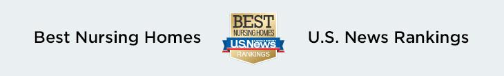 Best nursing homes U.S. News rankings