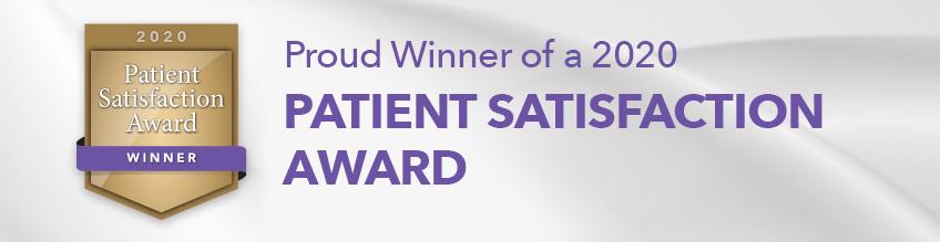 Proud Winner of a 2020 Patient Satisfaction Award