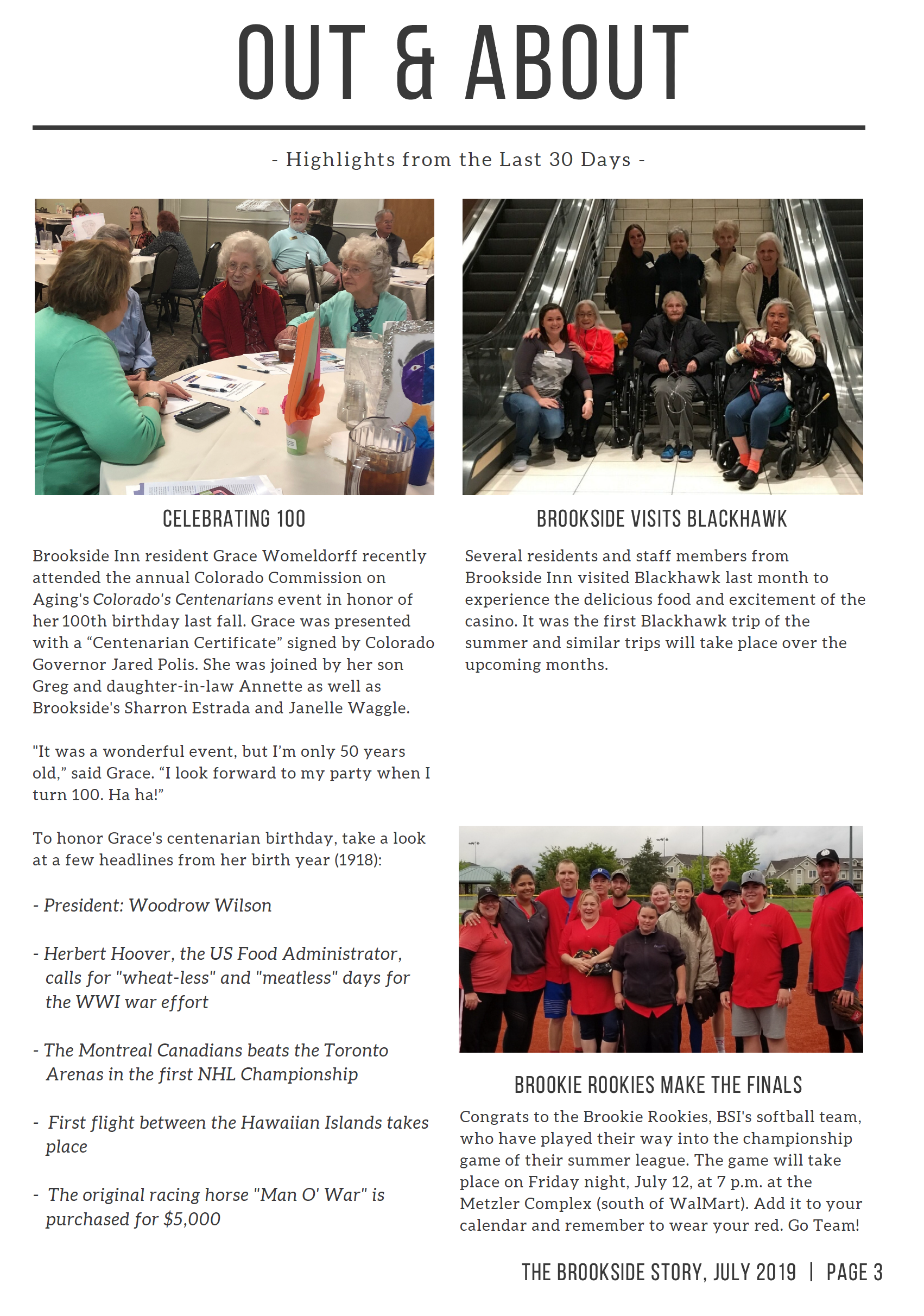Page 3 sharing the out and about adventures of residents celebrating 100th birthdays, visiting Blackhawk, and brookie rookies that made the finals.