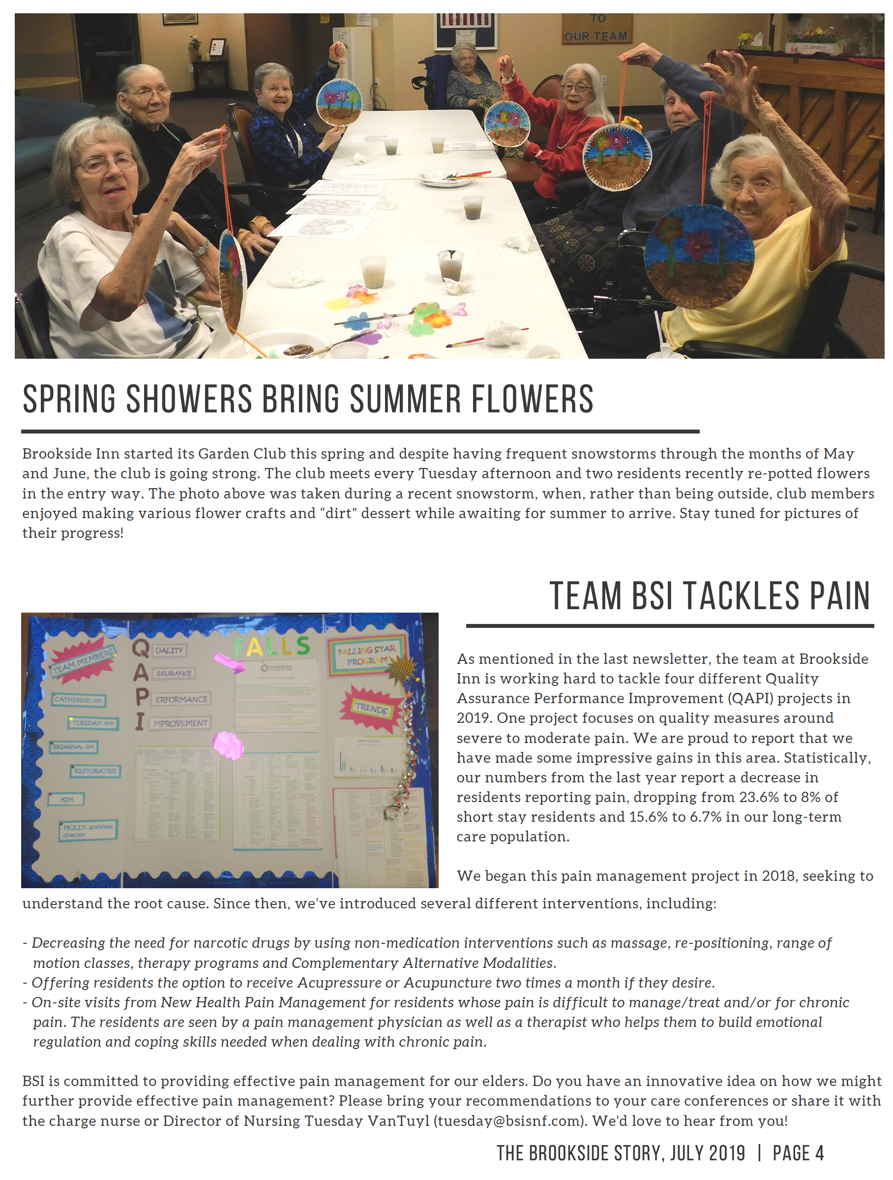 Page 4 - Showers bring summer flowers that the residents are making. Staff is working on quality assurance performance improvement.
