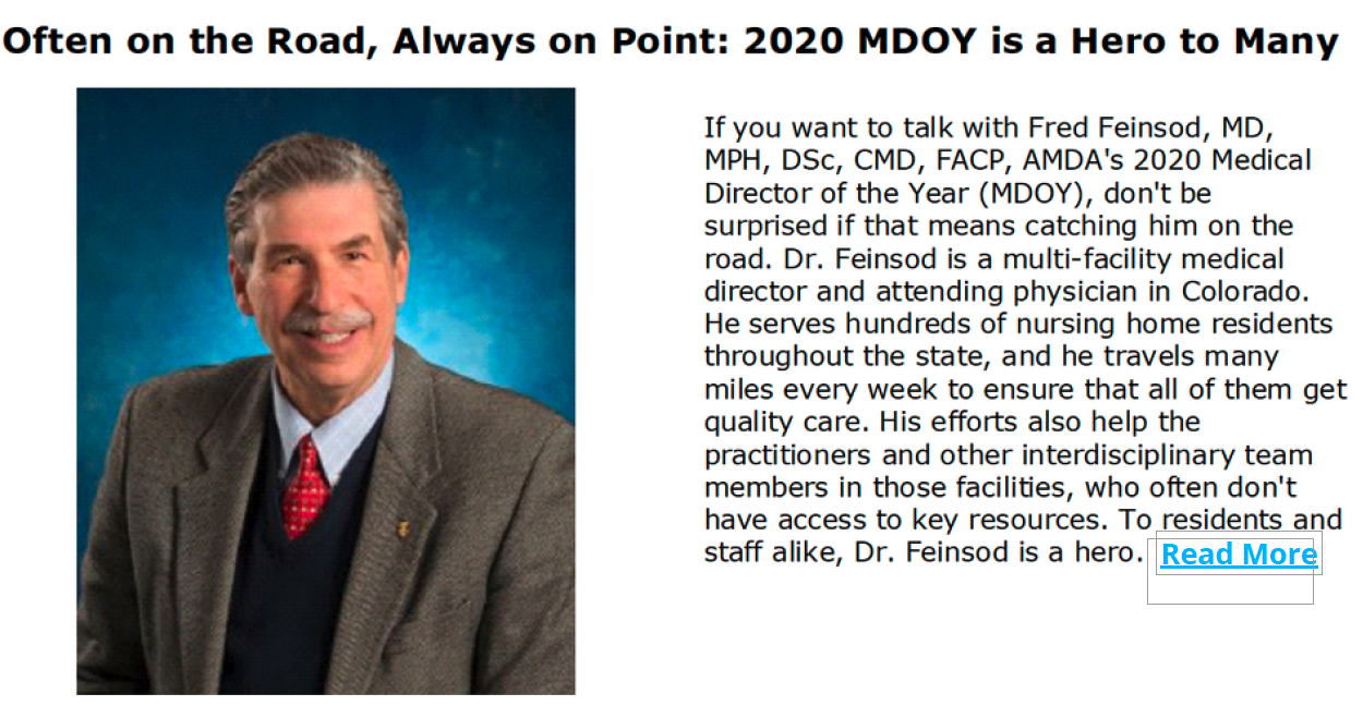 If You Want To Talk To Fred Feinsod, MD, MPH, DSc, CMD, FACP, AMDA's 2020 Medical Director Of The Year Don't Be Surprised If That Means Catching Him On The Road.