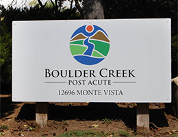 Boulder Creek post acute sign out front.