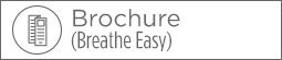 Breathe Easy brochure button