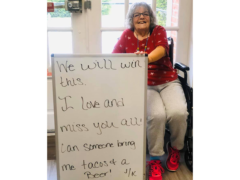 Resident with a message of encouragement for those they love.