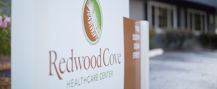 Redwood Cove Healthcare Center sign
