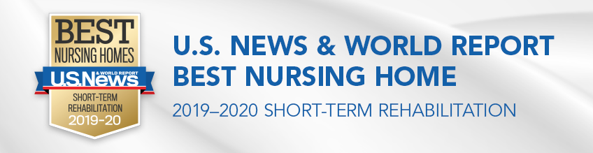 US News best nursing home award 2019-2020 short term rehabilitation