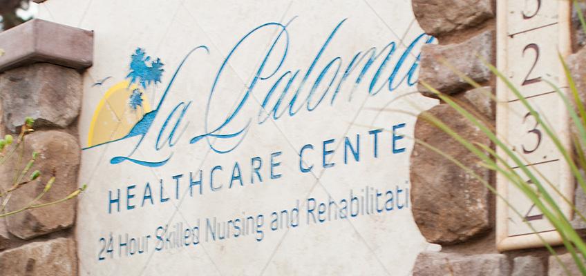 La Paloma Healthcare Center Sign