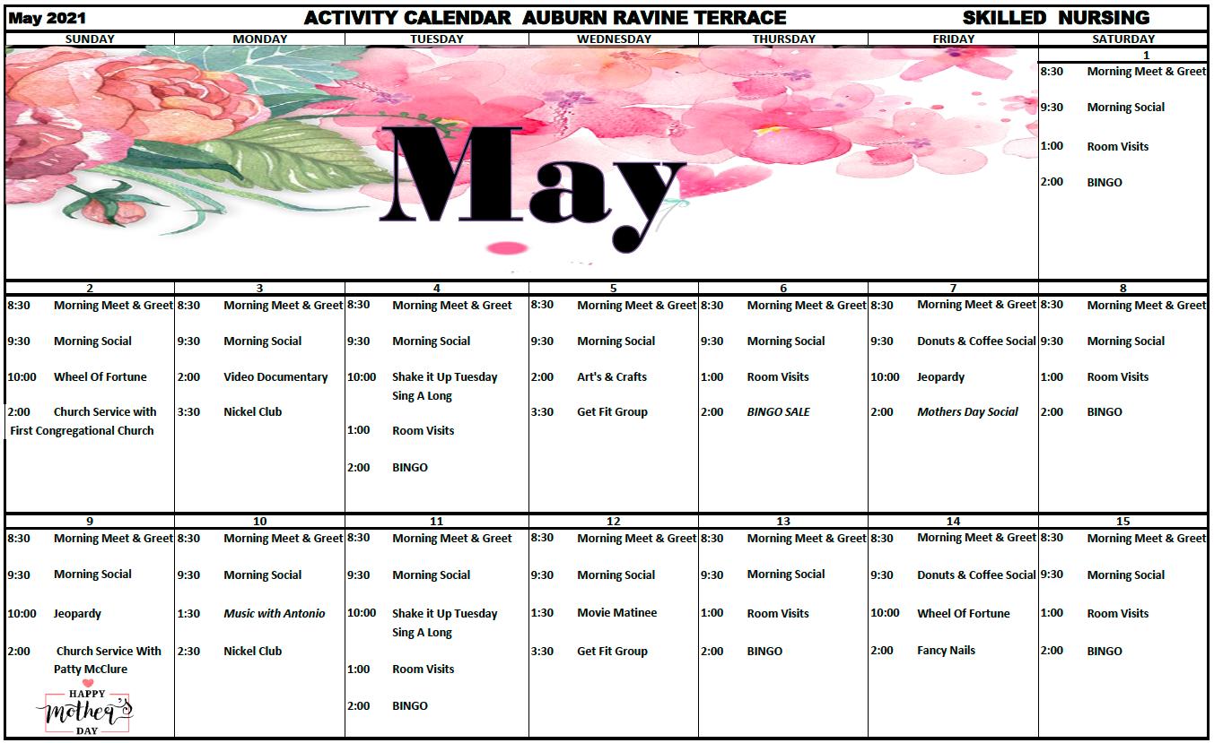 Auburn Ravine SNF May Calendar Pg 1