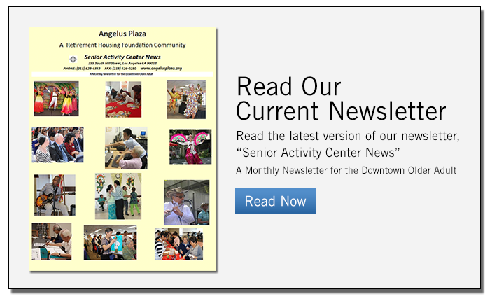 Angelus Plaza Newsletter