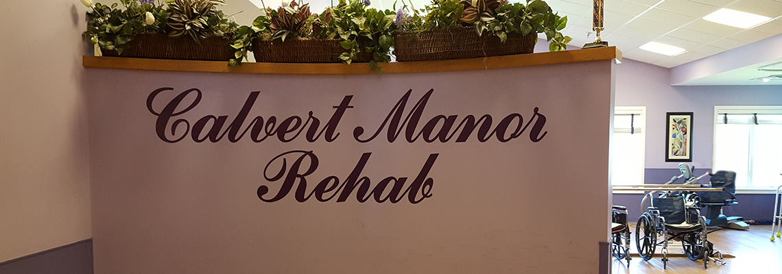 Calvert Manor Rehab sign
