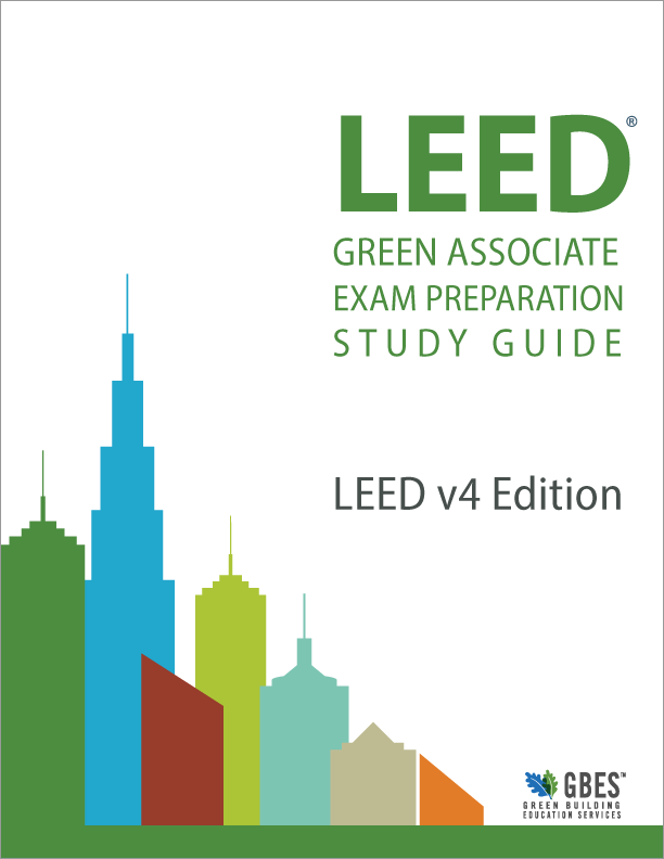 LEED Green Associate Study Guide and Practice Tests