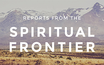 Reports from the Spiritual Frontier: Kenda Creasy Dean