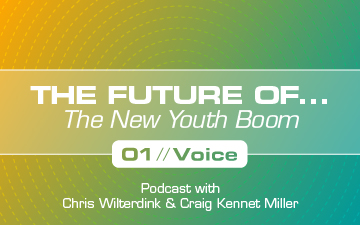 The New Youth Boom – Pt. 1: Voice from The Future Of…