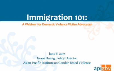 Immigration 101: A Webinar for Domestic Violence Victim Advocates
