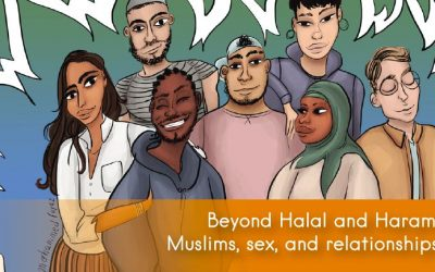 Beyone Halal and Haram: Muslims, Sex, and Relationships