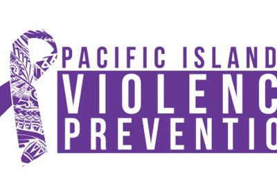 Empowerment is Healing: 6th Annual Pacific Islander Violence Prevention Conference