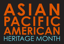 May Highlights: Celebrating Asian Pacific American Heritage Month